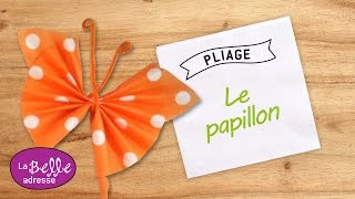 getlinkyoutube.com-Pliage de serviette en papier - Papillon coloré - Labelleadresse.com