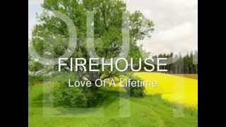 getlinkyoutube.com-Love Of A Lifetime FIREHOUSE LYRICS