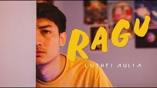 Luthfi Aulia   Ragu (Official Music Video)