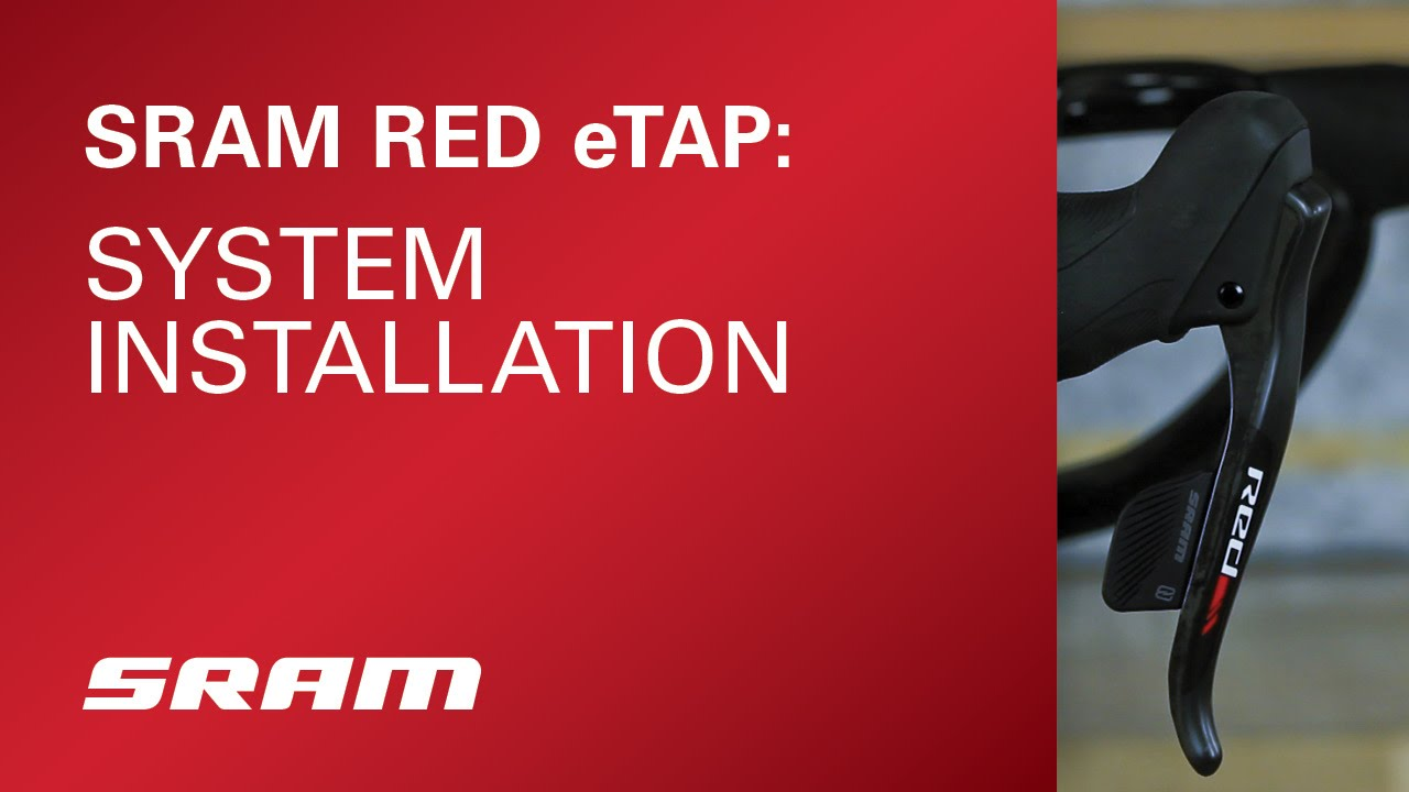 SRAM RED eTAP System Installation