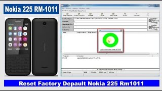 getlinkyoutube.com-Nokia 225 RM 1011 Reset Factory Default FlashTool