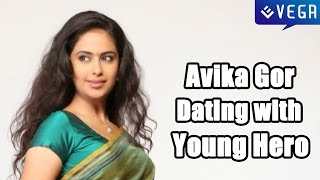 getlinkyoutube.com-Avika Gor Dating with a Tollywood Young Hero - Tollywood Gossip