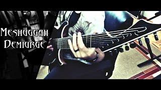 getlinkyoutube.com-Meshuggah // Demiurge // Guitar Cover HD
