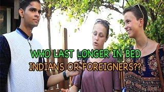 getlinkyoutube.com-Indian Men VS Foreign Men: Who Last Longer In Bed?