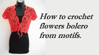 getlinkyoutube.com-how to crochet flowers bolero shrug jacket with motifs free pattern tutorial