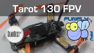 getlinkyoutube.com-Tarot 130 ARF FPV from GearBest - Unboxing & Review - Part 1
