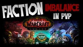 getlinkyoutube.com-Wow Legion - Why Faction Imbalance Isn't Good for Pvp