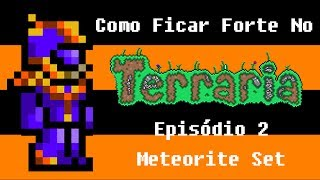 getlinkyoutube.com-Como ficar forte no terraria #2 - Meteorite Set