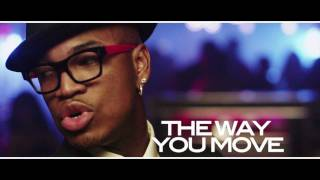Ne-Yo - The Way You Move (ft. T-Pain, Trey Songz) (Trailer)
