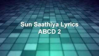 Sun saathiya lyrics ABCD 2