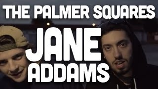 getlinkyoutube.com-The Palmer Squares - Jane Addams (Produced by D.R.O.)