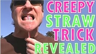 getlinkyoutube.com-Creepy Straw Trick Revealed