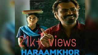 Haaramkhor full movie Nawazudin siddiqui in hd1080 latest bollywood