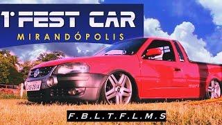 getlinkyoutube.com-1º Fest Car Mirandopolis - F.B.L.T.F.L.M.S