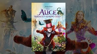 getlinkyoutube.com-Alice Through the Looking Glass (2016)