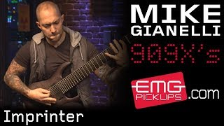 "MIke Gianelli plays ""Imprinter"" on a 9 string guitar - EMGtv"