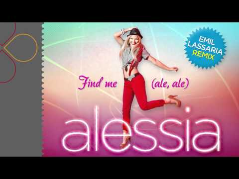 Alessia - Find me (ale, ale) (Emil Lassaria Remix)