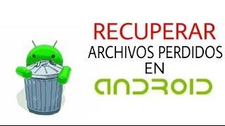 getlinkyoutube.com-Recuperar archivos en android