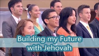 Building my Future with Jehovah Lyrics & Karaoke | JW Broadcasting Music Video March 2017 English