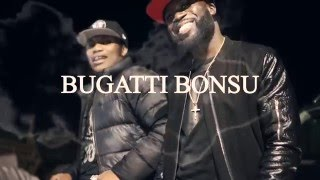 Bugatti Bonsu ft. Burgz - Got That