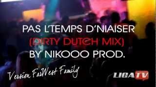 getlinkyoutube.com-Tequila, Heineken, Pas l'temps d'niaiser (Dirty Dutch Remix-NiKoOo Prod) vrs FarWest Family