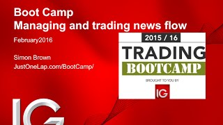 getlinkyoutube.com-Trading Boot Camp with IG (session #8 - Managing and trading news flow)