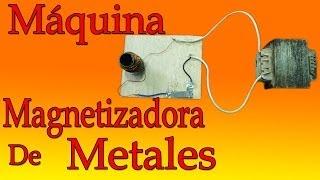 getlinkyoutube.com-Máquina Magnetizador de Metales  (muy fácil de hacer)