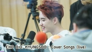 getlinkyoutube.com-EXO Kyungsoo Cover Songs (live) with eng lyrics