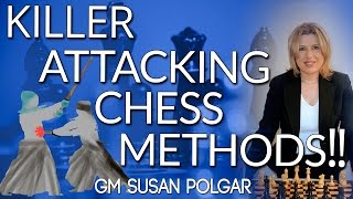 KILLER Attacking Chess Methods of the Masters with GM Susan Polgar [Master Method] width=