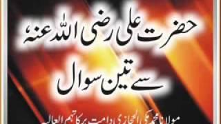 getlinkyoutube.com-Maulana Makki. Hazrat Ali RA Say 3 Swal  by masood niazi