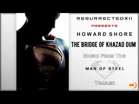 "Man of Steel - Trailer Music # 1 (Howard Shore - ""The Bridge of Khazad Dum"")"