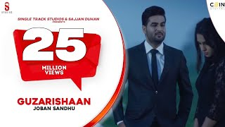 getlinkyoutube.com-New Punjabi Songs 2016 | Guzarishaan | Joban Sandhu | 5 Million New Punjabi Songs 2017
