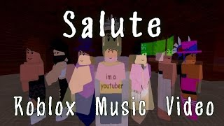 Salute-Roblox Music Video