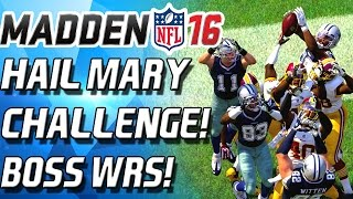 getlinkyoutube.com-HAIL MARY CHALLENGE with BOSS PLAYERS!  - Madden 16 Ultimate Team