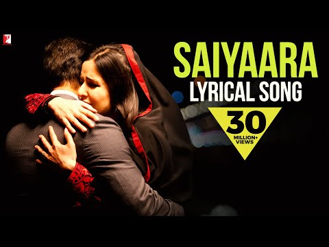 Saiyaara - Full song with lyrics - Ek Tha Tiger