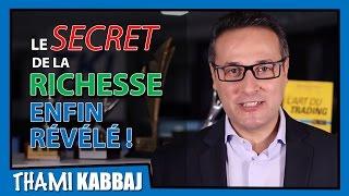Le secret de la richesse enfin révélé !