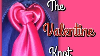 The Valentine Knot: How to tie a tie