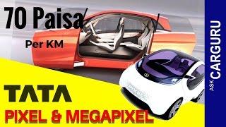 getlinkyoutube.com-TATA Pixel & mega Pixel, CARGURU, Zero Turn Car, about concept cars from house of  TATA