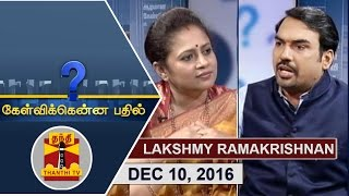 getlinkyoutube.com-(10/12/2016) Kelvikkenna Bathil | Exclusive Interview with Lakshmy Ramakrishnan | Thanthi TV