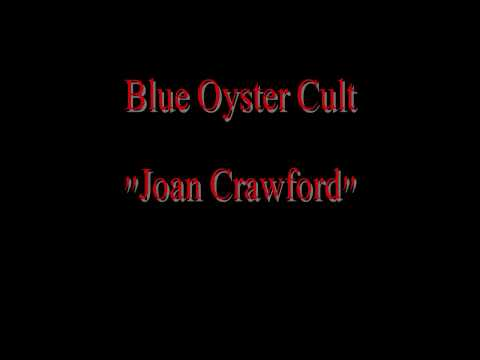 Blue Oyster Cult - Joan Crawford