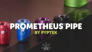 getlinkyoutube.com-Pyptek Prometheus Pipe  //  420 Science Club