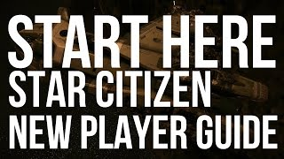 getlinkyoutube.com-Start Here Star Citizen - New Player Tutorial