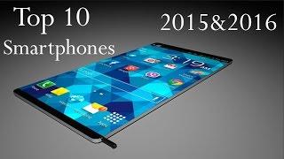 getlinkyoutube.com-Top 10 Smartphones 2015 & 2016 New Future Coming