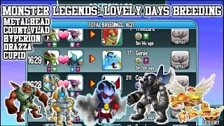 Monster Legends - How to breed Count Vlad, Hyperion, Cupid and Metal Head - Lovely Days breeding