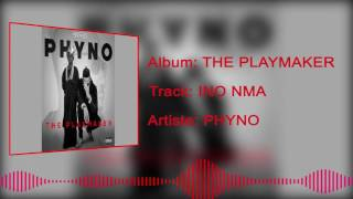 Phyno - Ino Nma [Official Audio]
