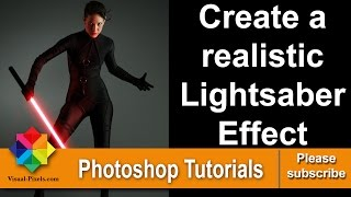 How to create a realistic Lightsaber Effect in Photoshop