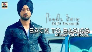 getlinkyoutube.com-KHARKU | DILJIT DOSANJH & TRU-SKOOL | BACK TO BASICS