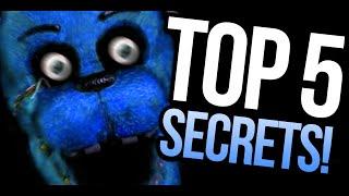 getlinkyoutube.com-TOP 5 HIDDEN SECRETS! - Five Nights At Freddy's (PARODY)