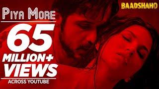 Piya More Song   Baadshaho   Emraan Hashmi   Sunny Leone   Mika Singh, Neeti Mohan   Ankit T Manoj M