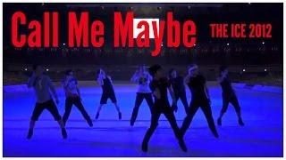 getlinkyoutube.com-Call Me Maybe - THE ICE 2012